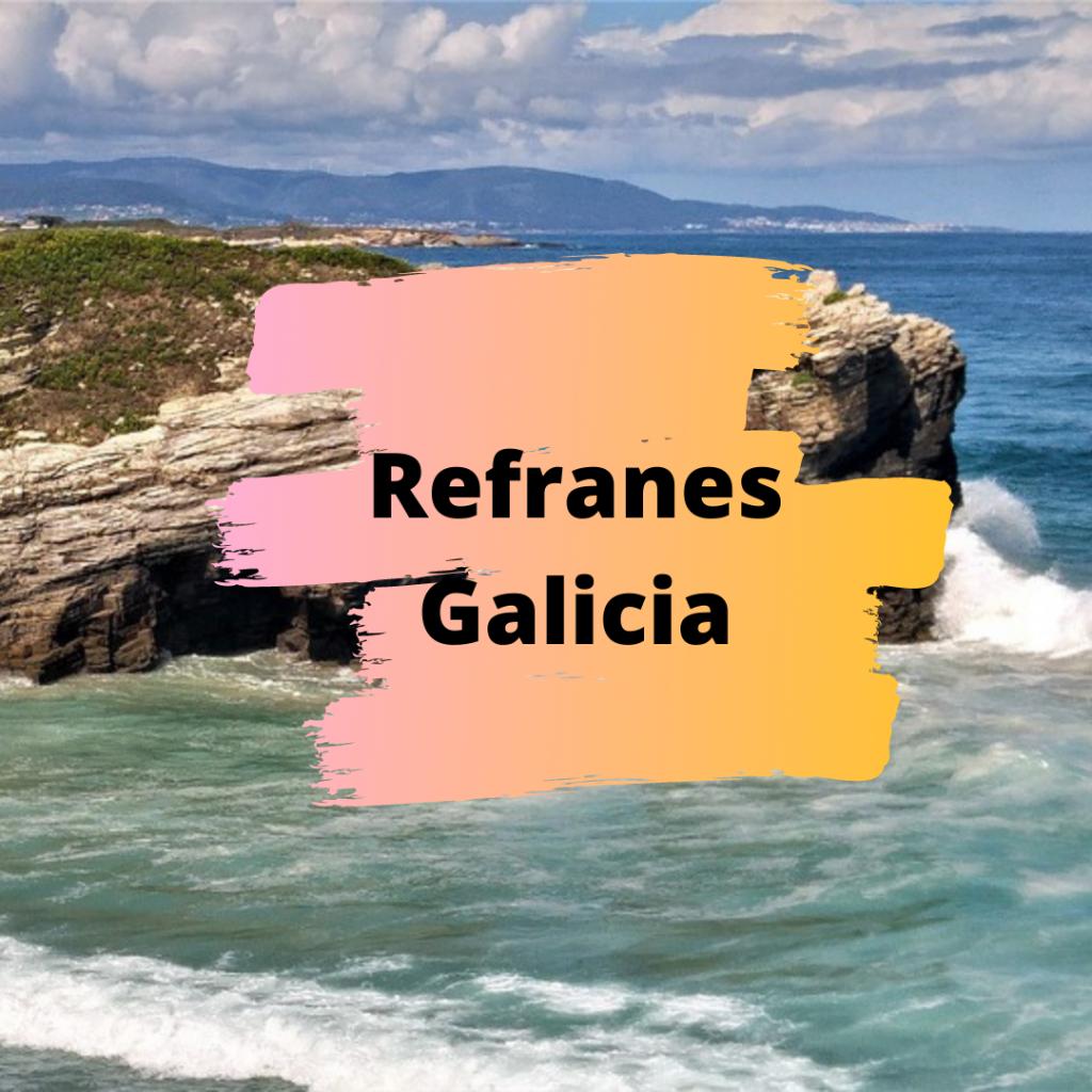 Refranes Gallegos