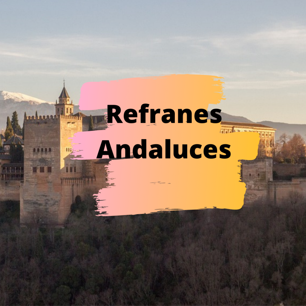 Refranes Andaluces